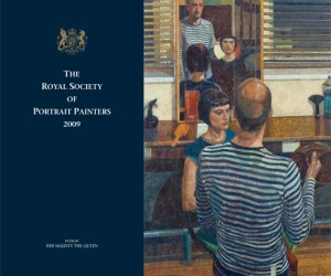 Royal Society of Portrait Painters' Annual Exhibition Catalogue 2009